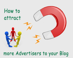 How To Attract More Advertisers To Your Blog