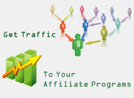 How To Get Traffic To Your Affiliate Programs