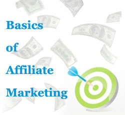 Basics Of Affiliate Marketing